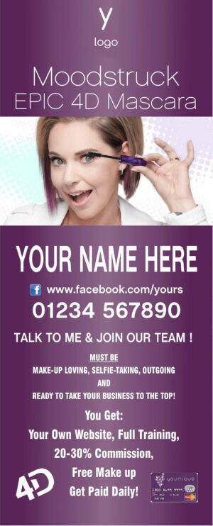 Younique Roller Banner (EPIC 4D) Personalise to your own wording.